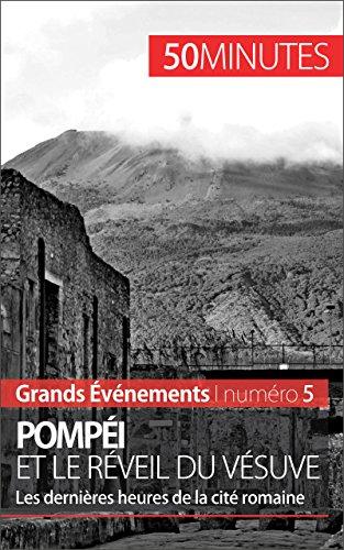 pompei-et-le-reveil-du-vesuve-les-dernieres-heures-de-la-ville-romaine-grands-evenements-t-5