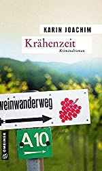 Krähenzeit: Kriminalroman (Kriminalromane im GMEINER-Verlag)