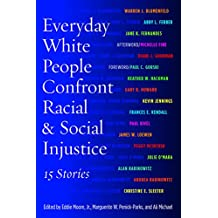 Everyday White People Confront Racial and Social Injustice: 15 Stories