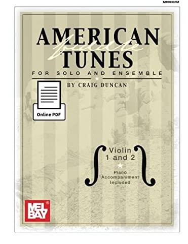 American Fiddle Tunes for Solo and Ensemble: Violin 1 and 2 with piano accompaniment included
