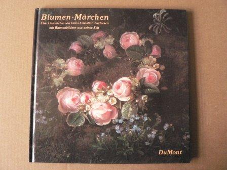 Blumenmärchen - Eine Geschichte für Erwachsene von Hans Christian Andersen mit dänischen Blumenbildern aus seiner Zeit