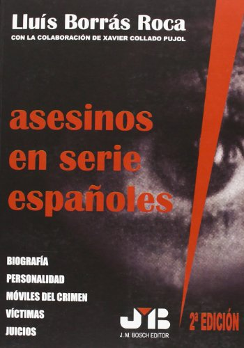 Asesinos En Serie Españoles por Lluís Borrás Roca