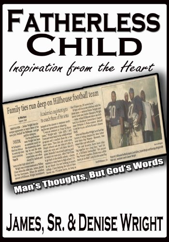 Fatherless Child; Inspiration from the Heart