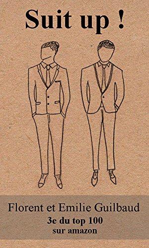 Suit up !: Choisir sa tenue professionnelle en 20 minutes (French (Pas Costume Cher Homme)