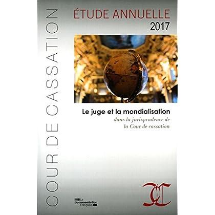 Le juge et la mondialisation dans la jurisprudence de la Cour de cassation