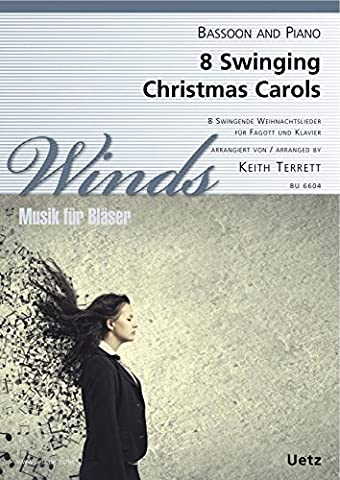 8 Swinging Christmas Carols for Bassoon and Piano / 8 Swingende Weihnachtslieder für Fagott und Klavier (Partitur und Stimme)
