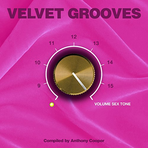 Velvet Grooves 16 Volume Sextone