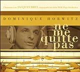 Dominique Horwitz: Ne me quitte pas (Audio CD)