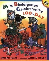 Miss Bindergarten Celebrates the 100th Day of Kindergarten (Picture Puffins) by Joseph Slate (2002-11-11)