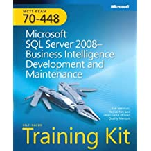 MCTS Self-Paced Training Kit (Exam 70-448): Microsoft?? SQL Server?? 2008 Business Intelligence Development and Maintenance: MCTS Exam 70-448 (Microsoft Press Training Kit) by Erik Veerman (2009-04-22)