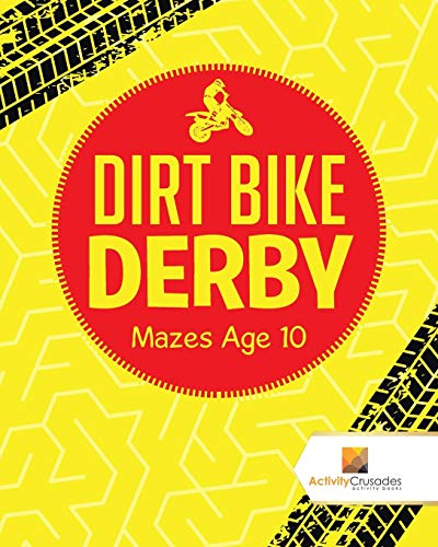 Dirt Bike Derby : Mazes Age 10