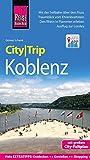 Reise Know-How CityTrip Koblenz: Reiseführer mit Faltplan und kostenloser Web-App