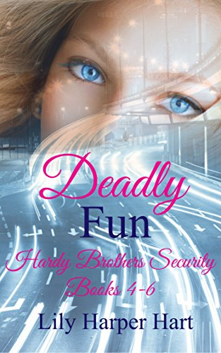 deadly-fun-hardy-brother-security-books-4-6-hardy-brothers-security-english-edition