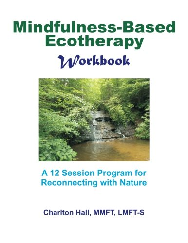 Mindfulness-Based Ecotherapy Workbook