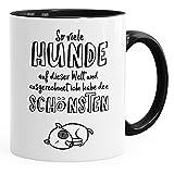 MoonWorks Spruch-Tasse Kaffe-Tasse so viele Hunde auf Dieser Welt und ausgerechnet ich Habe den Schönsten Hundebesitzer Dog Kaffeetasse Teetasse Keramiktasse schwarz Unisize