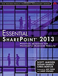 Essential SharePoint 15: Practical Guidance for Meaningful Business Results (Addison-Wesley Microsoft Technology)