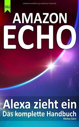 amazon-echo-alexa-zieht-ein-das-komplette-handbuch