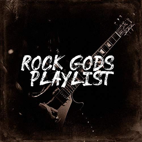 Rock Gods! Playlist