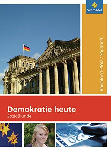Demokratie heute - Ausgabe 2009 für Rheinland-Pfalz: Schülerband 8-10