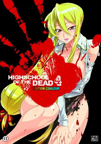 Highschool of the Dead Couleur T04