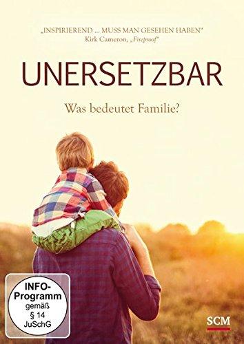 Unersetzbar - Was ist Familie?
