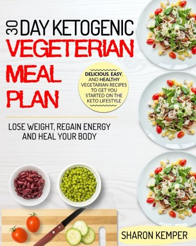 Pdf read 30 day ketogenic vegetarian meal plan delicious easy and pdf read 30 day ketogenic vegetarian meal plan delicious easy and healthy vegetarian recipes to get you started on the keto lifestyle lose weight forumfinder Gallery