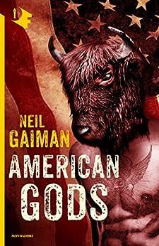 American Gods di [Gaiman, Neil]