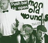 Push barman to open old wounds   Belle And Sebastian. Interprète. Ens. voc. & instr.