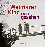 Weimarer Kino – neu gesehen