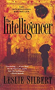 The Intelligencer (English Edition) di [Silbert, Leslie]