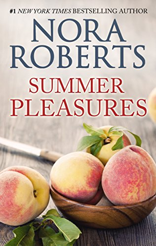 Summer Pleasures: A 2-in-1 Romance from Nora Roberts (English Edition) por Nora Roberts