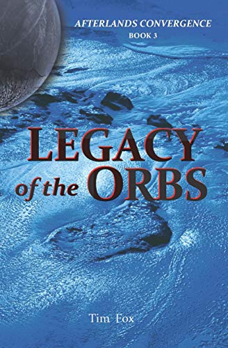 Price comparison product image Legacy of the Orbs: Afterlands Convergence Book 3