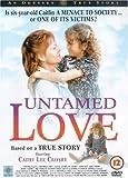Untamed Love [UK Import]