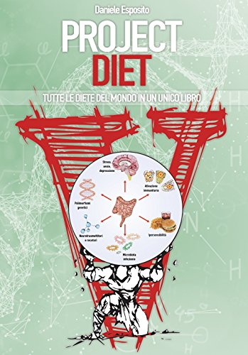 Project diet. Tutte le diete del mondo in un unico libro: 2
