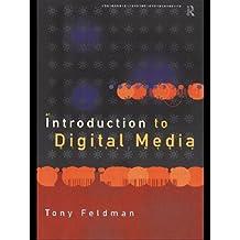 An Introduction to Digital Media (Blueprint Series)