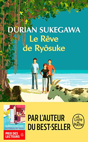 Le Rêve de Ryôsuke par Durian Sukegawa