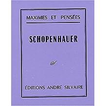 Maximes et pensées : Schopenhauer, 1788-1860