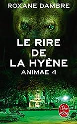 Le Rire de la Hyène (Animae, Tome 4)