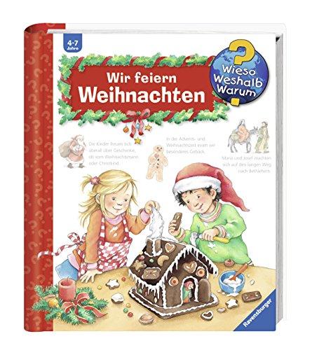 Wir feiern Weihnachten (Wieso? Weshalb? Warum?, Band 34) (Warum Feiern Wir Weihnachten)