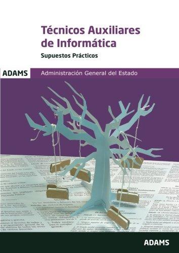 Supuestos prácticos Técnicos Auxiliares de Informática de la Administración General del Estado