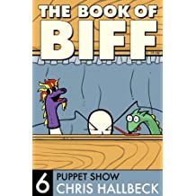 The Book of Biff #6 Puppet Show (English Edition)