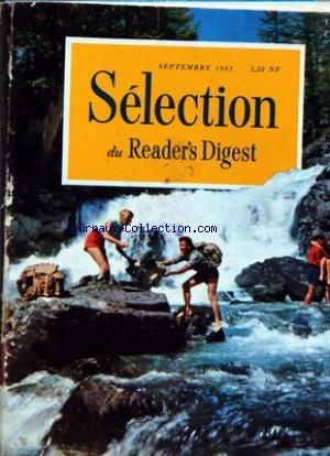 READER'S DIGEST SELECTION du 01/05/1963 - DES ARTICLES ET DES LIVRES D'UN INTERET UNIVERSEL - GARDEZ LA JEUNESSE DE VOTRE ESPRIT - SALAZAR PRESENTE SA DEFENSE - CE MONDE OU NOUS VIVONS - RENDONS LA VIE A NOS RIVIERES POLLUEES - UN AMERICAIN A PARIS - LARMES FACILES - LES VOLEURS DE TABLEAUX DE LA COTE D'AZUR - AU CREPUSCULE DE LA BELLE EPOQUE - LA MAIN HUMAINE CETTE MERVEILLE - RIRE LE MEILLEUR REMEDE - L'OCCIDENT NE CONNAIT PAS SA FORCE - L'ETRANGE SAUVETAGE D'UN ENFANT - POURQUOI JOHN GLENN C