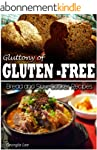 Gluttony of Gluten-Free - Bread and S...