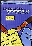 Exercices De Grammaire: Livre De L'eleve Tome 1: Niveau Debutant