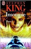 insomnie tome 2 vous ne dormirez jamais plus comme avant de stephen king 4 janvier 1999