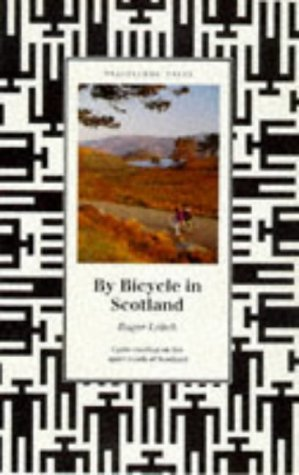 By Bicycle in Scotland (Travellers' Tales) por Roger Leitch