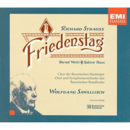 Richard Strauss: Friedenstag (Day of Peace), Op. 81