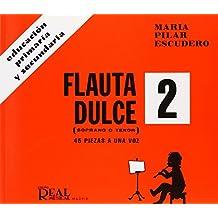 Flauta Dulce (Soprano o Tenor) Volumen 2 - 45 Piezas a 1 Voz (RM Pedag.Educacion)