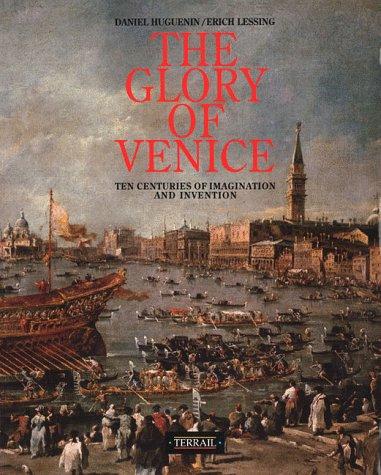 La Gloire de Venise (en anglais) par Huguenin, Lessing