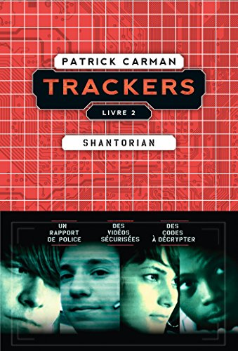 TRACKERS - tome 2 : Shantorian